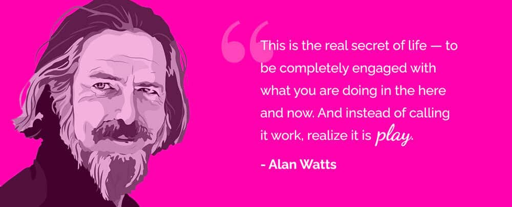 Alan Watts Quote Attract